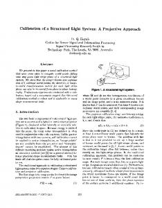 Calibration Of A Structured Light System: A Projective ... - CiteSeerX