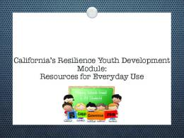 California's Resilience Youth Development Module