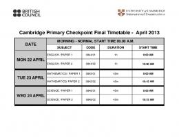 Cambridge Primary Checkpoint Final Timetable - April 2013 - School