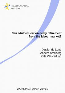 Can Adult Education Delay Retirement from the Labour Market, IFAU ...