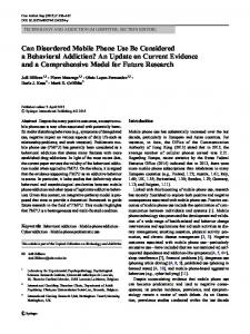 Can Disordered Mobile Phone Use Be Considered a Behavioral ...