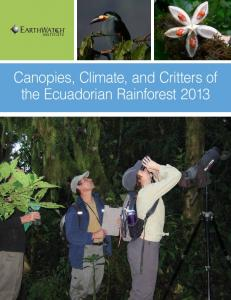 Canopies, Climate, and Critters of the Ecuadorian ... - Earthwatch