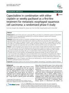 Capecitabine in combination with either cisplatin or weekly paclitaxel ...