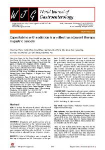 Capecitabine with radiation is an effective adjuvant therapy in gastric ...