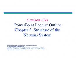 Carlson (7e) PowerPoint Lecture Outline Chapter 3: Structure of the ...