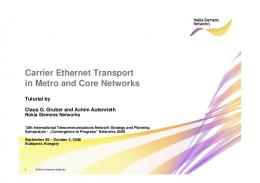 Carrier Ethernet Transport in Metro and Core Networks