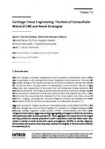 Cartilage Tissue Engineering: The Role of Extracellular Matrix (ECM ...