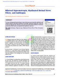Case Report Bilateral Hypermetropia, Myelinated ...