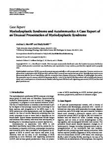 Case Report Myelodysplastic Syndrome and ...