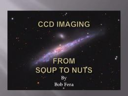 CCD Imaging from soup to nuts