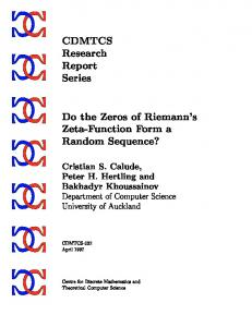CDMTCS Research Report Series Do the Zeros of Riemann's Zeta