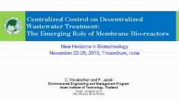 Centralized Control on Decentralized Wastewater Treatment: The ...