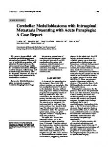 Cerebellar Medulloblastoma with Intraspinal Metastasis Presenting ...