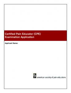 Certified Pain Educator (CPE) Examination Application - American ...