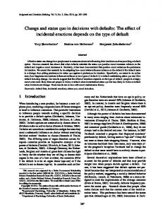 Change and status quo in decisions with defaults - Judgment and ...