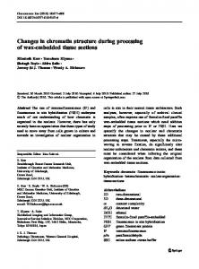 Changes in chromatin structure during processing of wax ... - Core