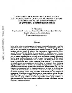 Changing the Hilbert space structure as a consequence of gauge ...