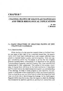 CHANNEL FLOWS OF GRANULAR MATERIALS AND THEIR