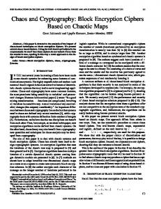 Chaos and cryptography: block encryption ciphers based ... - CiteSeerX