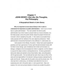 Chapter V JOHN DEWEY--His Life, His Thoughts, His Philosophy