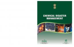 chemical disaster management chemical disaster management - NIDM