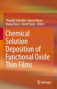 Chemical Solution Deposition of Functional Oxide ...