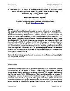 Chemoselective reduction of aldehydes and ketones to alcohols using ...
