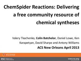 ChemSpider Reactions: Delivering a free community