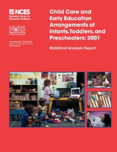 Child Care and Early Education Arrangements of Infants, Toddlers