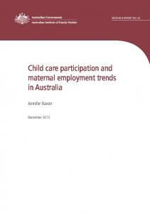 Child care participation and maternal employment trends - Australian ...