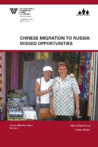 chinese migration to russia: missed opportunities - Wilson Center