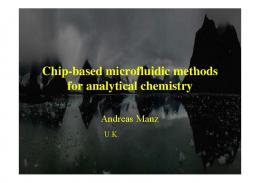Chip based microfluidic methods Chip-based