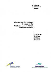 Choices and Transitions: a study of the graduate labour market in the ...