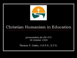 Christian Humanism in Education - DeSales University