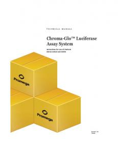 Chroma-Glo(TM) Luciferase Assay System Technical Manual, TM062