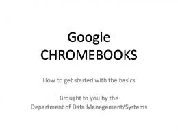 Chromebook Overview/Training