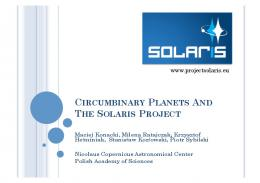 CIRCUMBINARY PLANETS AND THE SOLARIS PROJECT