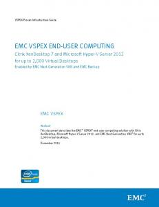 Citrix XenDesktop 7 and Microsoft Hyper-V Server 2012 - EMC