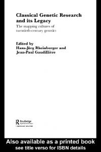 Classical Genetic Research and its Legacy: The ...