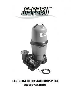 ClearWater II Cartridge Filter Standard System