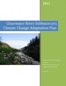 Clearwater River Subbasin Climate Change Adaptation Plan