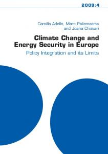 Climate Change and Energy Security in Europe 2009:4 - Sieps