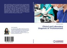 Clinical and Laboratory Diagnosis of Trichomoniasis