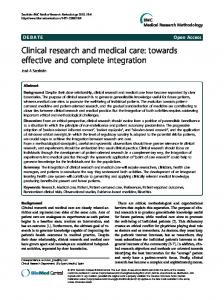 Clinical research and medical care: towards effective and complete ...