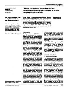 Cloning, purification, crystallization and preliminary crystallographic ...