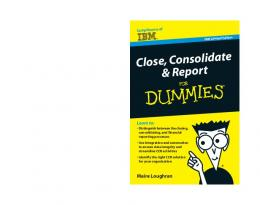 Close, Consolidate & Report For Dummies®, IBM Limited Edition