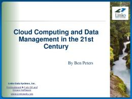 Cloud Computing And Data Management In The 21st Century