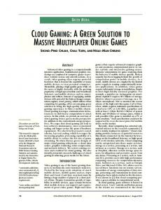 cloud gaming: a green solution to massive multiplayer ... - IEEE Xplore