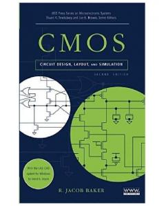 CMOS Circuit Design, Layout, and Simulation, 3rd Edition
