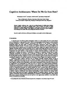 Cognitive Architectures: Where Do We Go from Here? - CiteSeerX